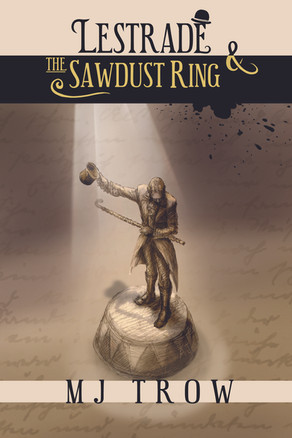 'Lestrade and the Sawdust Ring' by M. J. Trow
