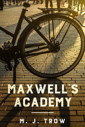 'Maxwell's Academy' by M. J. Trow