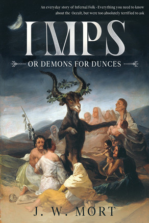 'Imps or Demons for Dunces: An Everyday Story of Infernal Folk' by J. W. Mort