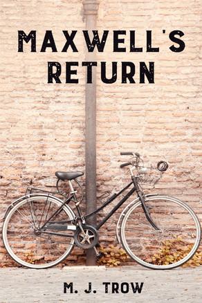 'Maxwell's Return' by M. J. Trow