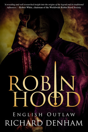 New Release: Robin Hood: English Outlaw by Richard Denham
