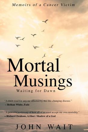 New Release: Mortal Musings by John Wait