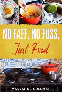 No Faff, No Fuss, Just Food