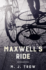 'Maxwell's Ride' by M. J. Trow