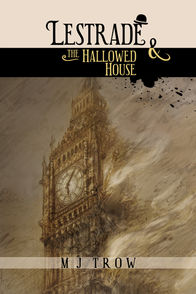 'Lestrade and the Hallowed House' by M. J. Trow