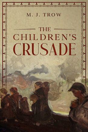 'The Children's Crusade' by M. J. Trow