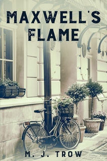 'Maxwell's Flame' by M. J. Trow