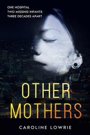 'Other Mothers' by Caroline Lowrie