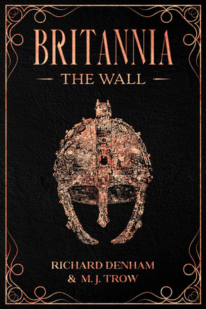 'Britannia: The Wall' by Richard Denham & M. J. Trow
