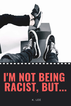 New Release: I'm Not Being Racist, But.... - Audiobook Version