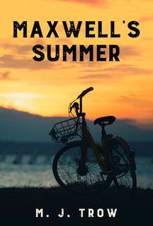 Maxwell's Summer