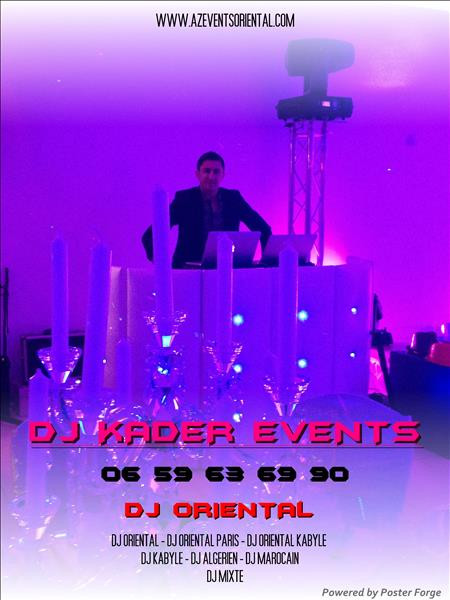 DJ ORIENTAL PARIS,DJ KABYLE,DJ MAROCAIN,DJ ALGERIEN,DJ TUNISIEN,DJ KADER EVENTS,DJ ORIENTAL PAS CHER ,MON DJ ORIENTAL,UN DJ ORIENTAL,MEILLEUR DJ ORIENTAL,DJ KABYLE A PARIS,DJ ORIENTAL POUR MARIAGE,MARIAGE ORIENTAL