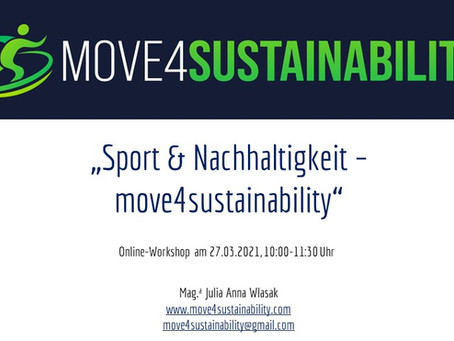 "II. Workshop ""Sport & Nachhaltigkeit - move4sustainability"" am 27.3.2021"