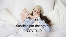 Subsídio por doença por COVID-19