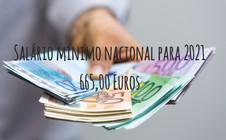 Atualização do salário mínimo nacional para 2021- € 665
