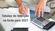 Tabelas de retenção na fonte para 2021 já publicadas