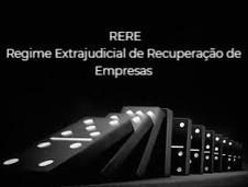 Regime Extrajudicial de Recuperação de Empresas (RERE)