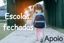 Escolas Fechadas - Apoio à Família - Prazo de entrega do requerimento de 05 a 15 de março