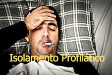 Subsídio por doença por Isolamento Profilático