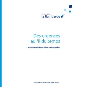 Ouvrage La Rambarde, 30 ans