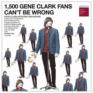 1,500 Gene Clark Fans Can't Be Wrong