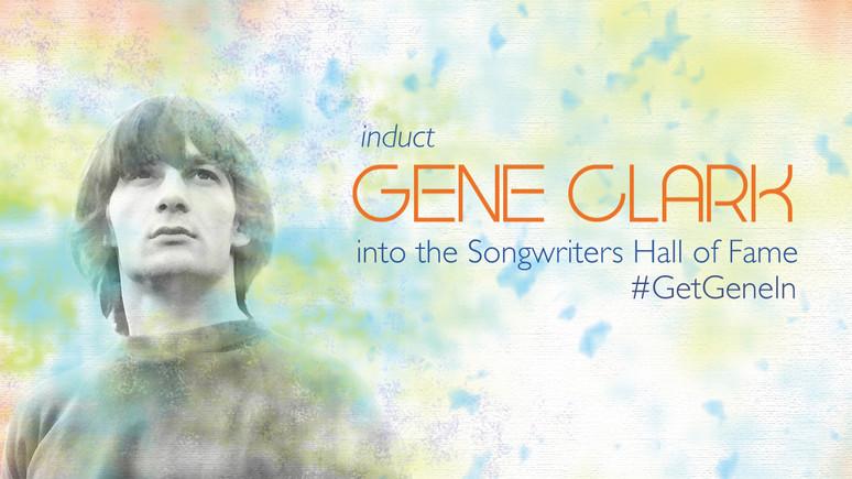 Induct Gene Clark into the SHoF