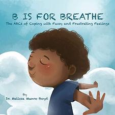 B is for Breathe.jpg