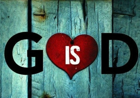 GOD is Love: What It Really Means