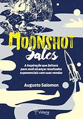 Livro Moonshot Sales, Augusto Solomon