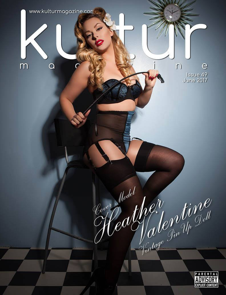 Kultur Magazine Issue 49 - June 2017 Cover - Pin-up Model Heather Valentine - Photography by Claire Seville