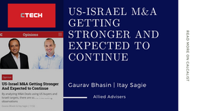 Allied on CTech Calcalist: US-Israel M&A Getting Stronger And Expected to Continue