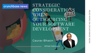 Crunchbase News: Strategic Considerations When Outsourcing Your Software Development