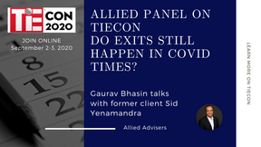 Allied panel on TiEcon 2020: Do exits still happen in COVID times?