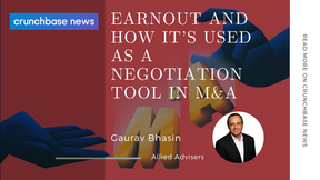 Allied on Crunchbase News: Earnout And How It's Used As A Negotiation Tool in M&A