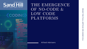 Allied Advisers on Sand Hill: The Emergence of No-Code & Low Code Platforms