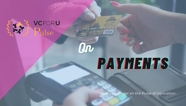 VCforU Pulse on Payments