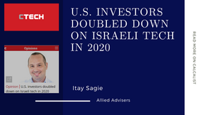 Allied on Calcalist: U.S. investors doubled down on Israeli tech in 2020
