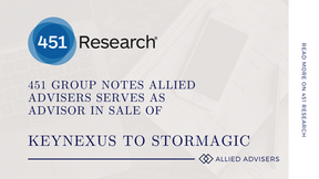 451 Group notes Allied Advisers serves as advisor in sale of KeyNexus to StorMagic
