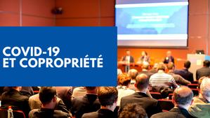 Report des assemblées générales des copropriétés et mesures Covid jusqu'au 30 septembre Belgique