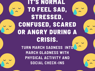 Turn March Sadness to March Gladness With Physical Exercise, Low Calorie Snacks & Social Check-I