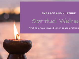 Embrace and Nurture Your Spirit for Wellness