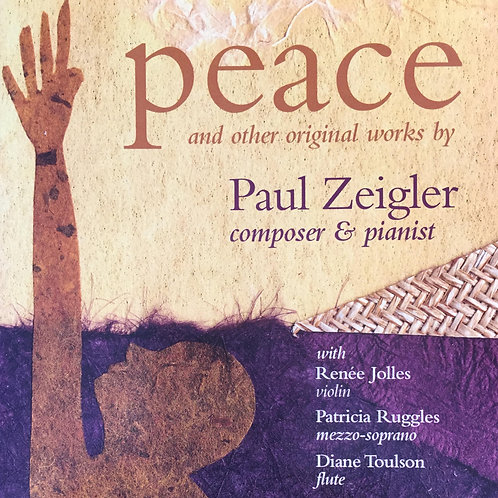 Peace and Other Original Works by Paul Zeigler