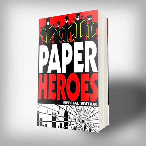 SIGNED Paper Heroes: SPECIAL EDITION