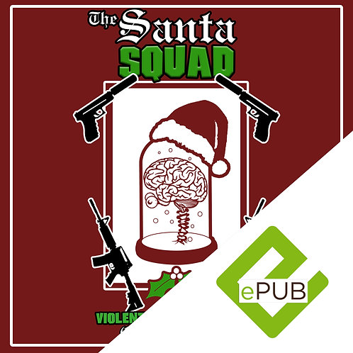 The Santa Squad eBook (Barnes & Noble, Apple iBookstore, and Kobo)