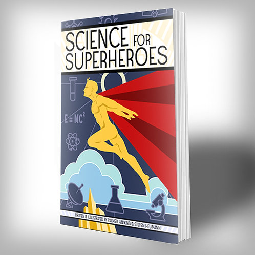 Science for Superheroes PAPERBACK