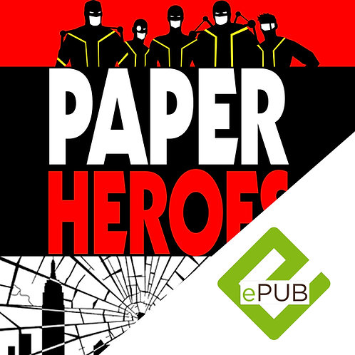 Paper Heroes eBook (Barnes & Noble, Apple iBookstore, and Kobo)