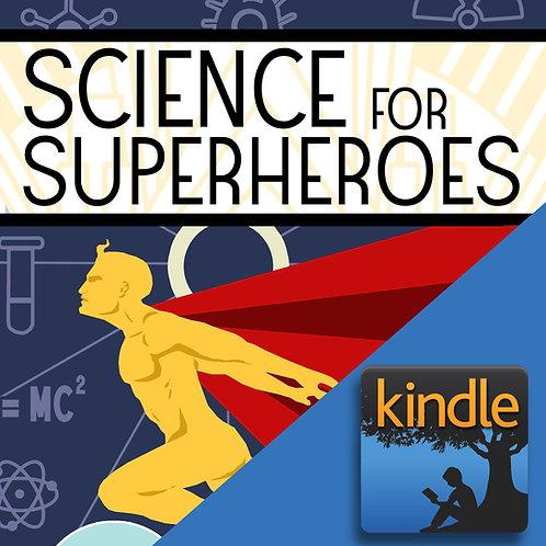 Science for Superheroes eBook (Kindle)