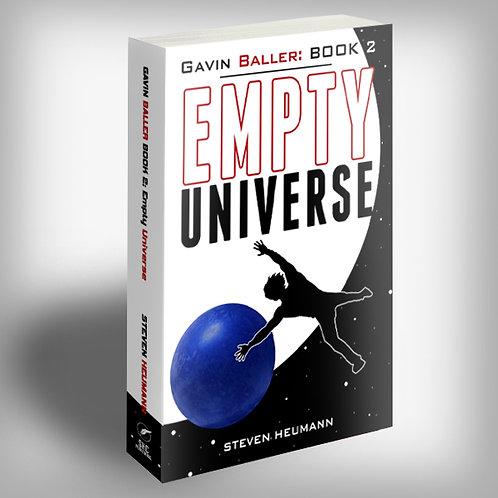 Gavin Baller Book 2: Empty Universe PAPERBACK