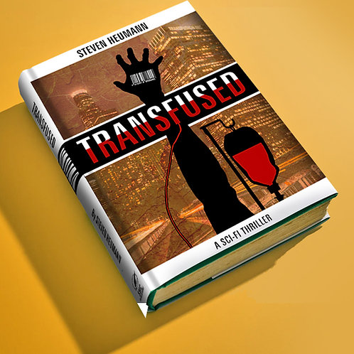 Transfused: A Sci-fi Thriller Paperback