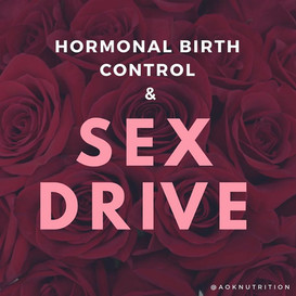 Sex Drive & Hormonal Birth Control